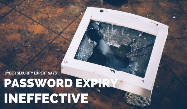 Password Expiry Ineffective, says Cyber Expert